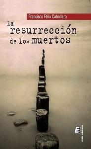 Libro - La resurrección de los muertos